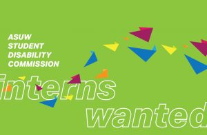 "White text on green background ""Student Disability Commission"", underneath that in white bordered text ""interns wanted"", with multi-colored paper airplanes flying between the letters"